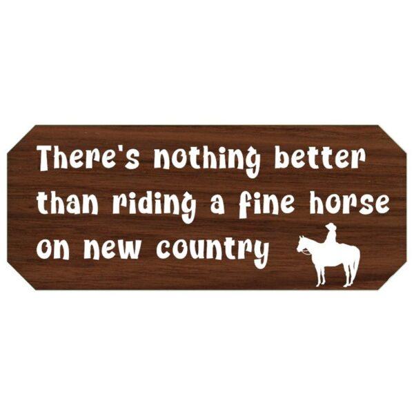 Horsey Magnet--Nothing Better Sign